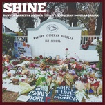 shine (single) - sawyer garrity, andrea pena, stoneman douglas drama
