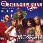 moskau - das neue best of album - dschinghis khan