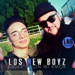 jugaste con mi amor (single) - los new boyz