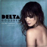 think about you (versions) (single) - delta goodrem