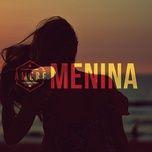 menina (single) - banda amere