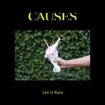 let it rain (single) - causes