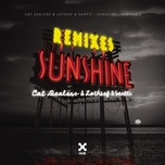 sunshine (remixes ep) - cat dealers, lothief, santti