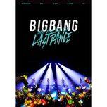 bigbang - japan dome tour 2017 - last dance - bigbang