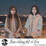 sao chang the vi em cover (single) - p.m band