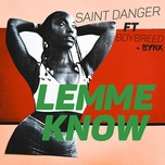 lemme know (single) - saint danger, boybreed, synx