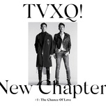tvxq! - new chapter #1: the chance of love - the 8th album  - dbsk