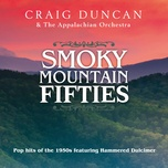 smoky mountain fifties - craig duncan, the appalachian orchestra