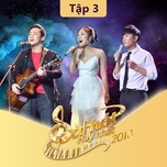 sing my song - bai hat hay nhat 2018 - tap 3 - v.a