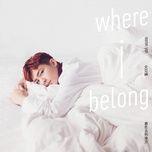 where i belong / 最想去的地方 - viem a luan (aaron yan)