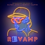 revamp: the songs of elton john & bernie taupin - v.a