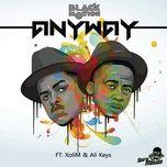 anyway (single) - black motion, xoli m, ali keys