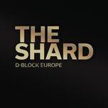 the shard (single) - d-block europe