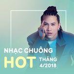 nhac chuong hot thang 04/2018 - v.a