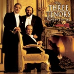 the three tenors christmas - jose carreras, luciano pavarotti, placido domingo, steven mercurio, the three tenors, vienna symphony orchestra