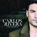 me muero (single) - carlos rivera
