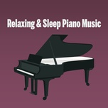 relaxing & sleep piano music (ep) - henry smith