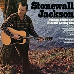 nothing takes the place of loving you - stonewall jackson