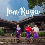 jom raya (single) - syed lj, kd sofea