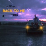 back to me (single) - vanotek, eneli