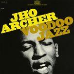 voodoo jazz - jho archer