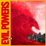 evil powers (single) - bad sounds