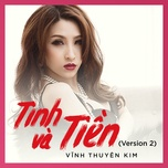 tinh va tien (version 2) (single) - vinh thuyen kim