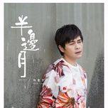 ban bien nguyet / 半边月 - lam tuan cat (junji lin)