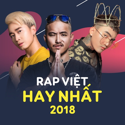 Rap Việt Hay Nhất 2018