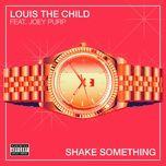 shake something (single) - louis the child, joey purp
