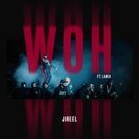 woh (single) - jireel, lamix