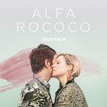 incendie (radio edit) (single) - alfa rococo