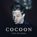 city of stars (single) - cocoon