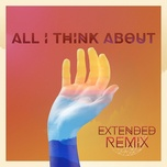 all i think about (extended remix) (single) - melo