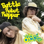 battle robot rapper (single) - andy and the odd socks