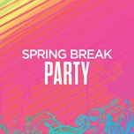 spring break party - v.a