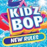 new rules (single) - kidz bop kids