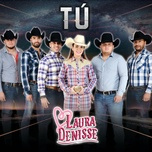 tu (single) - laura denisse