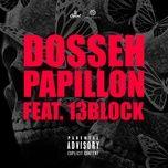 papillon (single) - dosseh, 13 block