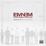 nowhere fast (extended version) (single) - eminem, kehlani