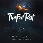 mayday (single) - thefatrat, laura brehm