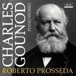 gounod: meditation sur le 1er prelude de piano de j. s. bach (single) - roberto prosseda