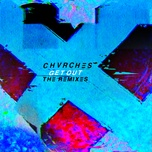 get out (the remixes) (single) - chvrches