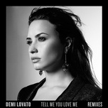 tell me you love me (remixes) (ep) - demi lovato