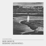 hiding (acoustic – a son mieux session) (single) - son mieux