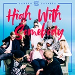 high with somebody (single) - sandro cavazza