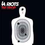 the drop - la riots