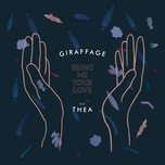 bring me your love (remixes) (single) - giraffage