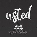 usted (single) - juan magan