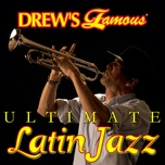 drew's famous ultimate latin jazz - the hit crew